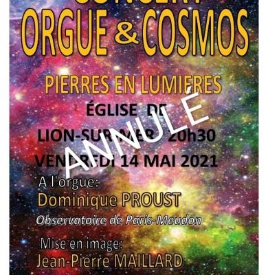 Pierres en Lumières… Le concert Orgue et Cosmos du 14 mai est annulé